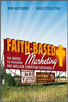 The Ten Commandments of Faith-Based Marketing