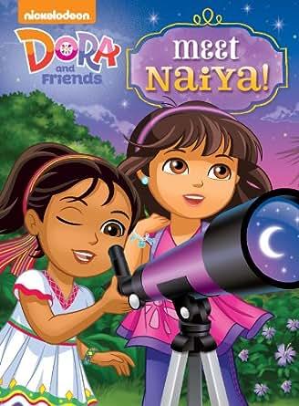 Amazon.com: Meet Naiya! (Dora and Friends) eBook ...