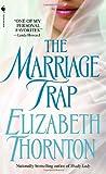 The Marriage Trap, Elizabeth Thornton, 0553587536