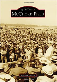 Book McChord Field (Images of Aviation)
