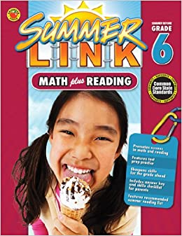Summer Link: Math Plus Reading, Summer Before Grade 2 by Carson-Dellosa Publishi