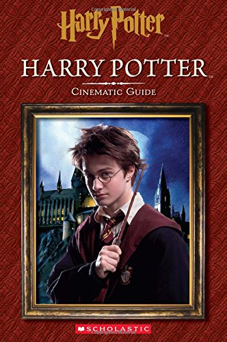 Harry Potter: Cinematic Guide (Harry Potter) (All Harry Potter Books)