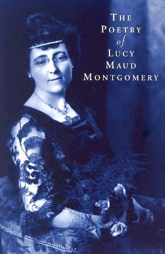 Poetry Of Lucy Maud Montgomery by Brand: Fitzhenry n Whiteside