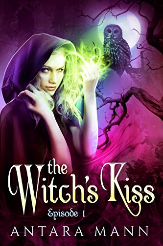 - The Witch's Kiss: The Everlasting Battle Between the Dark and the Light Side (Episode 1)