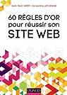 60 règles d'or pour réussir son site Web par Hardy