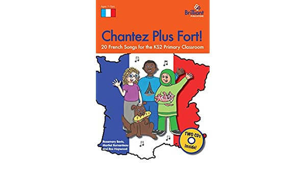 Amazon.com: Chantez Plus Fort!: 20 French Songs for the KS2 ...