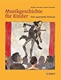 Musikgeschichte für Kinder: Eine spannende Zeitreise