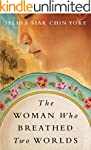 The Woman Who Breathed Two Worlds (Th...