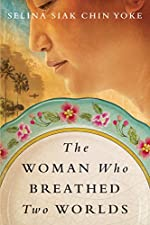 The Woman Who Breathed Two Worlds (The Malayan Series Book 1)