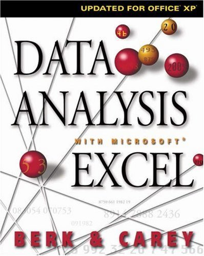 Data Analysis with Microsoft Excel: Updated for Office XP (with CD-ROM) by Kenneth N. Berk (2003-03-25)