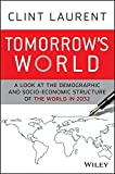 Tomorrow's World: A Look at the Demographic and Socio-economic Structure of the World in 2032