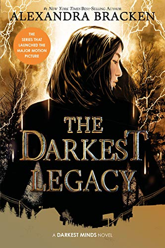 The Darkest Legacy (The Darkest Minds, Book 4) (A Darkest Minds Novel)