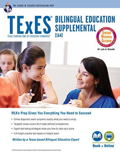 - TExES Bilingual Education Supplemental (164) Book + Online (TExES Teacher Certification Test Prep)