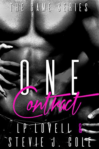 One Contract (The Game Book 1) by [Lovell, LP, Cole, Stevie J.]