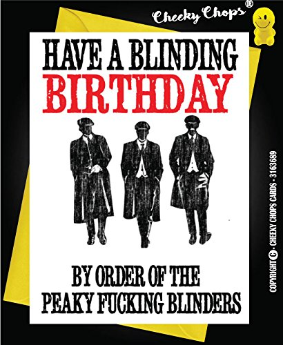 Funny Peaky Blinders Birthday Card Ave A Blindin Day Love Thomas Shelby C100 Amazoncouk Office Products