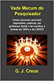 img - for Vade Mecum Do Pesquisador (Portuguese Edition) book / textbook / text book