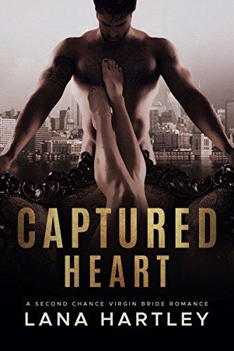 Captured Heart: A Second Chance Virgin Bride (Captured Hearts)