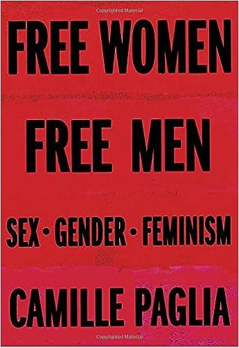 women men sex gender feminism camille paglia   women men sex gender feminism 1st edition