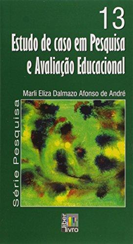 Estudo de Caso em Pesquisa e Avaliação Educacional - Volume 13