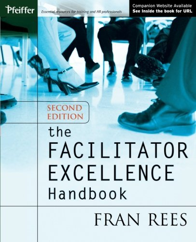The Facilitator Excellence Handbook by Fran Rees (2005-06-16)