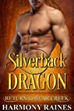 Download Silverback Dragon (Return to Bear Creek Book 6) in PDF ePUB Free Online
