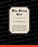 The Story Girl, Lucy Maud Montgomery, 1438510667