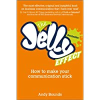 The Jelly Effect - How to Make Your Communication Stick
