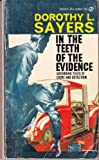 In the Teeth of the Evidence, Dorothy L. Sayers, 0451058852