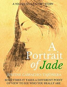 A Portrait of Jade by [Camacho-Tajonera, Justine]