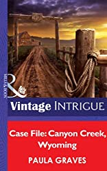 Case File: Canyon Creek, Wyoming (Mills & Boon Intrigue) (Cooper Justice, Book 1) (Cooper Justice Series)