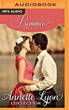 Annette Lyon Collection: Six Romance Novellas (A Timeless Romance Anthology)