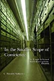 In the Smaller Scope of Conscience: The Struggle