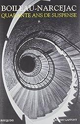 Quarante ans de suspense : Volume 1