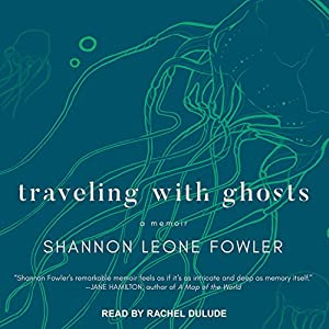 Traveling with Ghosts Audiobook