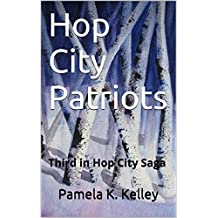 Hop City Patriots: Third in Hop City Saga