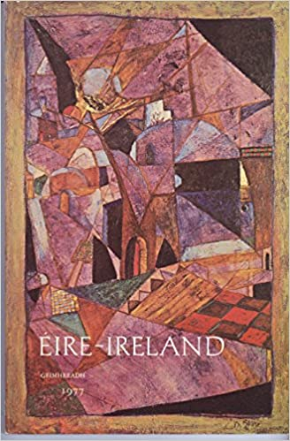 Eire Ireland A Journal Of Irish Studies Vol Xii 4 Eoin Mckiernan Editor Irish American Cultural Institute 0011981251480 Amazon Com Books
