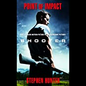 Point of Impact: Bob Lee Swagger, Book 1 | Stephen Hunter