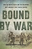 Bound by War: How the United States and the
