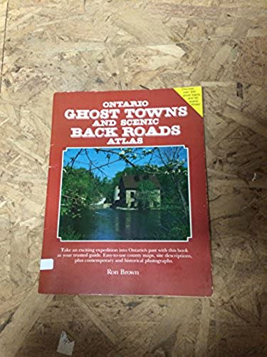Image for Ontario Ghost Towns and Scenic Backroads