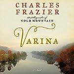 Varina: A Novel   Charles Frazier