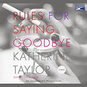 Rules for Saying Goodbye Audiobook