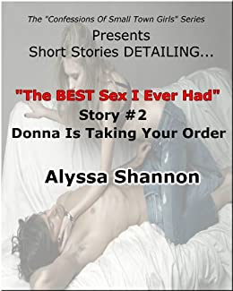 Best sex i ever had stories