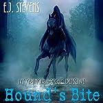 Hound's Bite: Ivy Granger, Psychic Detective, Volume 5 | E.J. Stevens