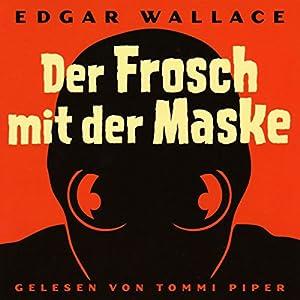Der Frosch mit der Maske Audiobook