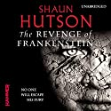 The Revenge of Frankenstein Audiobook by Shaun Hutson Narrated by Sean Barrett