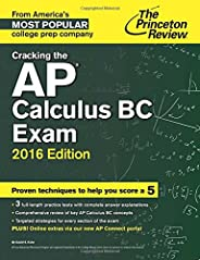 Cracking the AP Calculus BC Exam, 2016 Edition (College Test Preparation)
