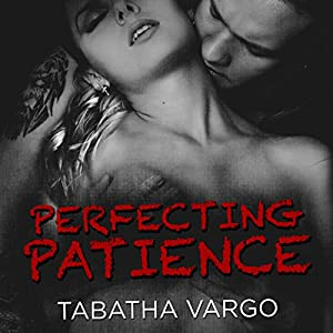 Perfecting Patience Audiobook