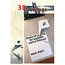 3D Drawings: Simple 3D projects for beginners (optical illusions)