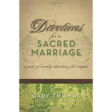 Devotions for a Sacred Marriage: A Year of Weekly Devotions for Couples