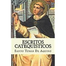 Escritos Catequisticos (Spanish Edition)